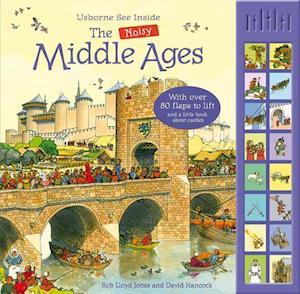See Inside the Noisy Middle Ages af Rob Lloyd Jones, David Hancock