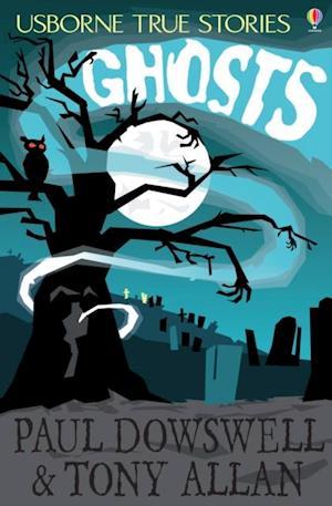 True Stories of Ghosts af Tony Allan