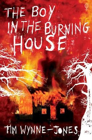 Boy in the Burning House af Tim Wynne-Jones