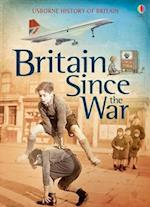 Britain Since the War (History of Britain)