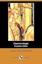 Daemonologie (Illustrated Edition) (Dodo Press) af I. King of Eng James I. King of England, James I. King of England