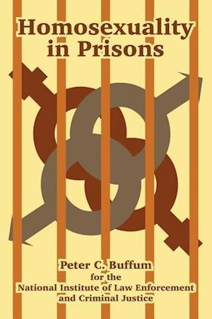 Homosexuality in Prisons af U. S. Department of Justice, Peter C. Buffum