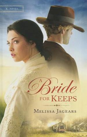 A Bride for Keeps af Melissa Jagears