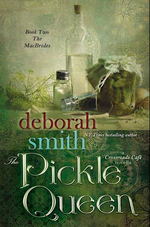 The Pickle Queen af Deborah Smith