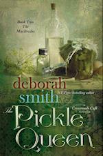 The Pickle Queen af Deborah Smith