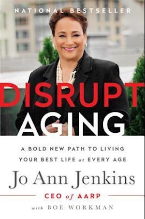 Bog, hardback Disrupt Aging af Joann Ceo Aarp Jenkins