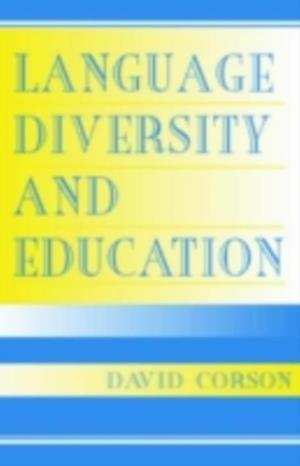 Language Diversity and Education af David Corson