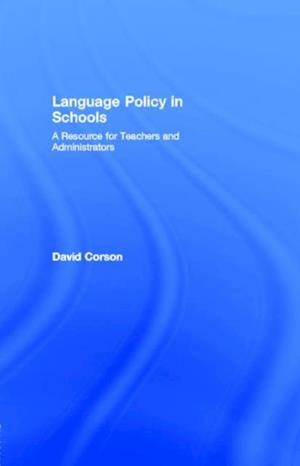 Language Policy in Schools af David Corson