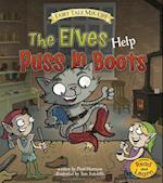 The Elves Help Puss in Boots (Fairy Tale Mix Ups)