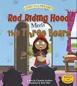 Red Riding Hood Meets the Three Bears (Fairy Tale Mix Ups)