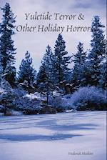 Yuletide Terror & Other Holiday Horrors af Frederick Meekins