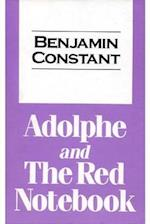 Adolphe and the Red Notebook af Benjamin Constant