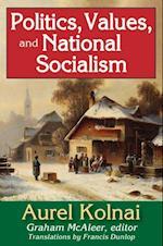 Politics, Values, and National Socialism af Aurel Kolnai