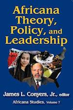 Africana Theory, Policy, and Leadership (Africana Studies, nr. 7)