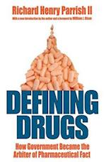 Defining Drugs