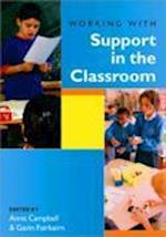 Working with Support in the Classroom af Anne Campbell, Gavin Fairbairn
