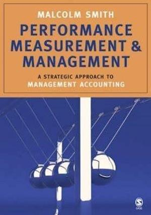 Performance Measurement and Management af Malcolm Smith