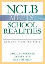 NCLB Meets School Realities af Gail L Sunderman, Gary Orfield, Jimmy Kim