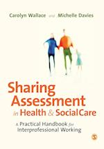 Sharing Assessment in Health and Social Care af Carolyn Wallace, Michelle Davies