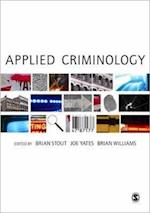 Applied Criminology af Brian Stout, Brian Williams, Joe Yates