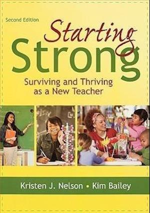 Starting Strong af Kim Bailey, Kristen Nelson, Kimberley Bailey