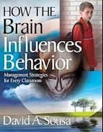 How the Brain Influences Behavior