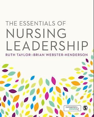 Bog, hardback The Essentials of Nursing Leadership af Ruth Taylor