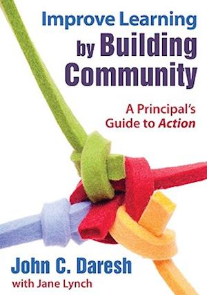 Improve Learning by Building Community af Jane Lynch