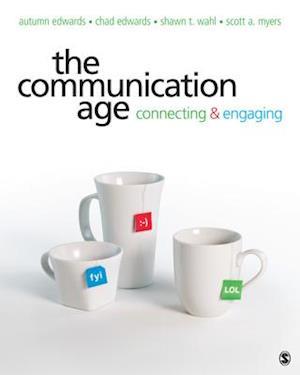 The Communication Age af Autumn Edwards, Chad Edwards, Shawn T. Wahl
