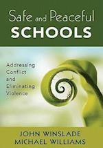 Safe and Peaceful Schools af Michael Williams, John M Winslade, John Winslade
