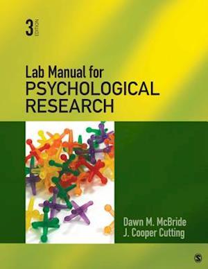 Lab Manual for Psychological Research af Dawn M. Mcbride, J. Cooper Cutting