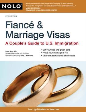 Fiance & Marriage Visas af Ilona Bray