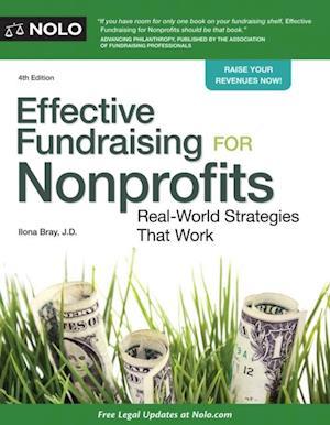 Effective Fundraising for Nonprofits af Ilona Bray