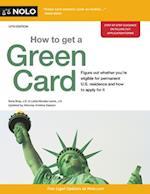 How to Get a Green Card (HOW TO GET A GREEN CARD)