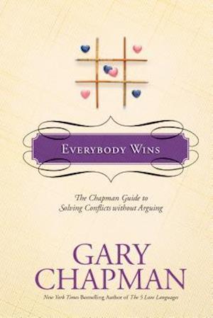 Everybody Wins af Gary D. Chapman