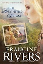 Her Daughter's Dream (Marta's Legacy, nr. 02)