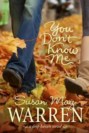 You Don't Know Me af Susan May Warren