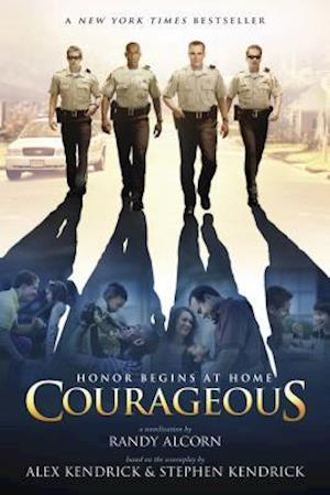 Courageous af Randy Alcorn, Stephen Kendrick, Alex Kendrick