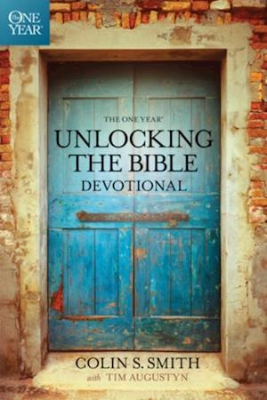 One Year Unlocking the Bible Devotional af Colin S. Smith