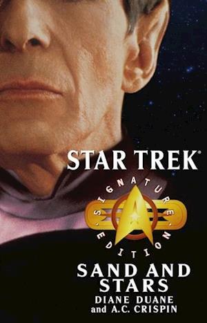 Star Trek: Signature Edition: Sand and Stars af Diane Duane