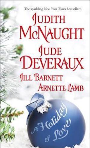 A Holiday of Love af Jill Barnett, Jude Deveraux, Judith McNaught
