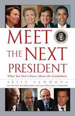 Meet the Next President af Bill Sammon