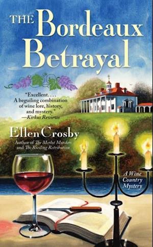 Bordeaux Betrayal af Ellen Crosby