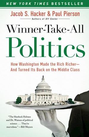 Winner-Take-All Politics af Jacob S. Hacker