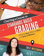Charting a Course to Standards-Based Grading