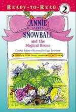 Annie and Snowball and the Magical House af Cynthia Rylant