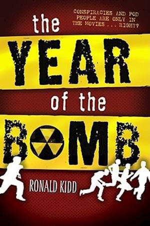 The Year of the Bomb af Ronald Kidd
