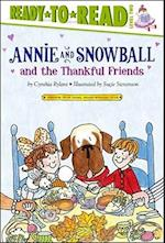 Annie and Snowball and the Thankful Friends af Cynthia Rylant