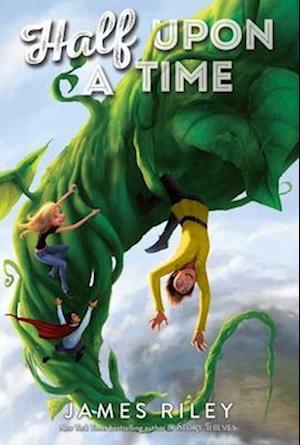 Half upon a Time af James Riley