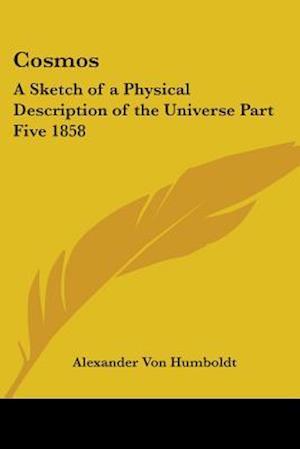 Cosmos af Alexander Von Humboldt
